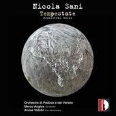 Nicola Sani: Tempestate & Other Works by Orchestra Di Padova E Del Veneto