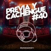 Previa y Cachengue 40 (Remix) fra Fer Palacio