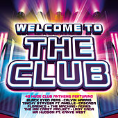 Welcome To The Club by Various Artists