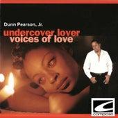 Undercover Lover - Voices of Love de Dunn Pearson  Jr.