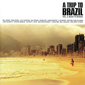 Trip To Brazil Vol. 3: l Back To Bossa von Various Artists