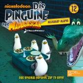 Folge 12: Der Alligator-Alarm (Das Original-Hörspiel zur TV-Serie) von Die Pinguine aus Madagascar