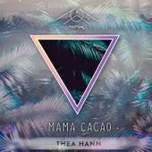 Mama Cacao de Thea Hann