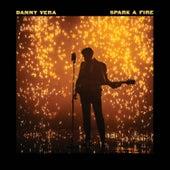 Spark a Fire van Danny Vera