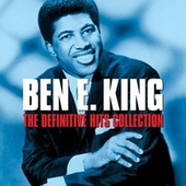 The Definitive Hits Collection (Original Recordings Remastered) by Ben E. King