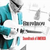 Soundtrack of America by Billy Troy