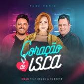 Coração de Isca (feat. Bruno & Marrone) (Funk Remix) by Malú
