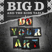DO YOUR ART fra Big D & the Kids Table