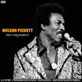 Mustang Maurice (Live) by Wilson Pickett