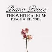 The White Album: Piano & White Noise by Piano Peace
