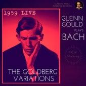 Glenn Gould plays Bach: The Goldberg Variations, BWV 988 (1959 Live) by Glenn Gould