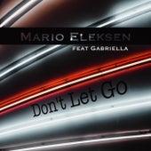 Don't Let Go de Mario Eleksen