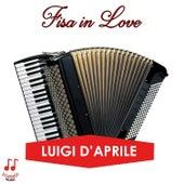 Fisa in love di Luigi D'Aprile