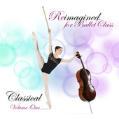 Reimagined for Ballet Class, Classical, Vol. 1 de Andrew Holdsworth