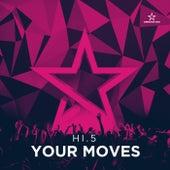 Your Moves de Hi-5