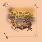 Take Me Away by Cisco Adler