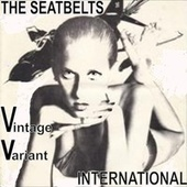 The Seatbelts, Vintage Variant, International by The Seatbelts