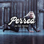 Perreo pa' las nenas von Various Artists