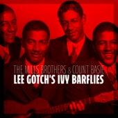 Lee Gotch's Ivy Barflies de The Mills Brothers