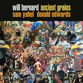 Ancient Grains de Will Bernard