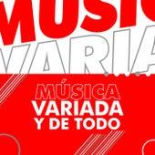 Música Variada  y de todo de Various Artists