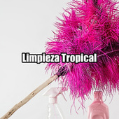 Limpieza Tropical by Various Artists