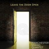 Leave the Door Open de Manchester String Quartet