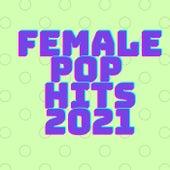 Female Pop Hits 2021 fra Various Artists