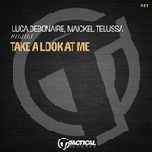 Take A Look At Me by Luca Debonaire