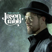 Just as I Am by Jason Crabb