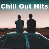 Chill Out Hits by Various Artists