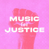 Music For Justice by Various Artists