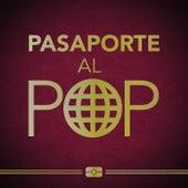 Pasaporte al Pop de Various Artists