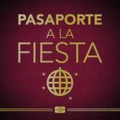 Pasaporte a la Fiesta de Various Artists