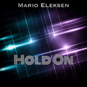 Hold On by Mario Eleksen
