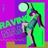 Raving Mama, Vol. 4 de Various Artists
