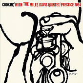 Cookin' With The Miles Davis Quartet by Miles Davis