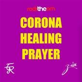 Corona Healing Prayer by Zia
