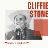 Cliffie Stone - Music History by Cliffie Stone