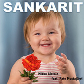 Sankarit by Mikko Alatalo