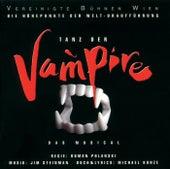 Tanz der Vampire - Die Höhepunkte der Welturaufführung von The Original Cast Of