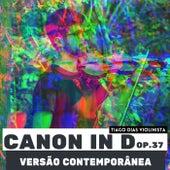 Canon in D, Op. 37 (Versão Contemporânea) von Tiago Dias Violinista