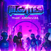 The Arrival by Ill.Gates