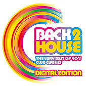 Back 2 House (Digital Edition (Unmixed)) by Various Artists