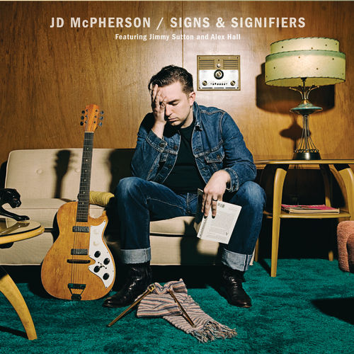 Signs & Signifiers by JD McPherson