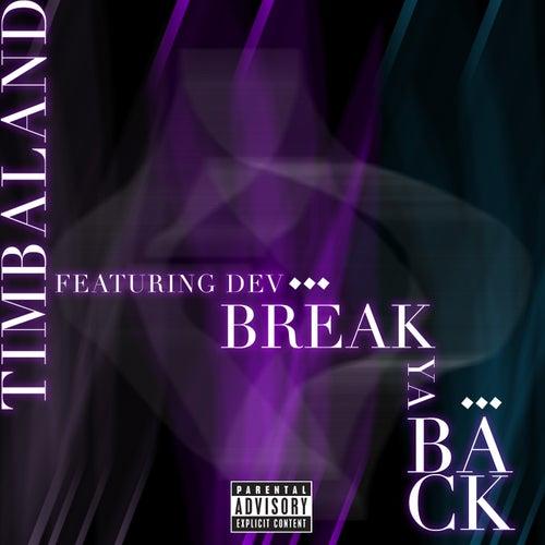 Break Ya Back by Timbaland