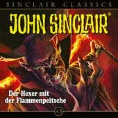 Classics, Folge 43: Der Hexer mit der Flammenpeitsche (Ungekürzt) von John Sinclair