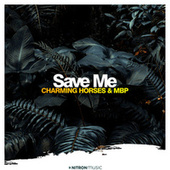 Save Me by Charming Horses