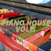 Piano House Vol.5 de Various Artists