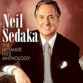 The Ultimate Hits Anthology (Digitally Remastered) by Neil Sedaka